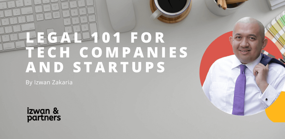 Legal 101 for tech company and startups